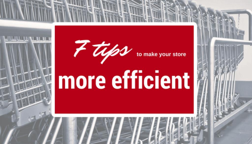 Store efficiency